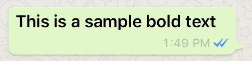 Bold font in WhatsApp