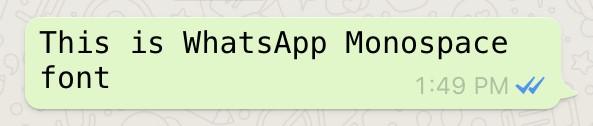 Change font type (Monospace) in WhatsApp