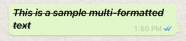 Combine Bold, Italic and Strikethrough fonts in WhatsApp