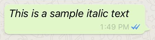 Italic font in WhatsApp